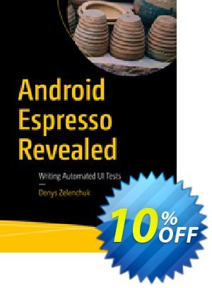 Android Espresso Revealed (Zelenchuk) 優惠券,折扣碼 Android Espresso Revealed (Zelenchuk) Deal,促銷代碼: Android Espresso Revealed (Zelenchuk) Exclusive Easter Sale offer for iVoicesoft