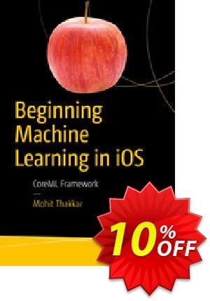 Beginning Machine Learning in iOS (Thakkar) 프로모션 코드 Beginning Machine Learning in iOS (Thakkar) Deal 프로모션: Beginning Machine Learning in iOS (Thakkar) Exclusive Easter Sale offer for iVoicesoft