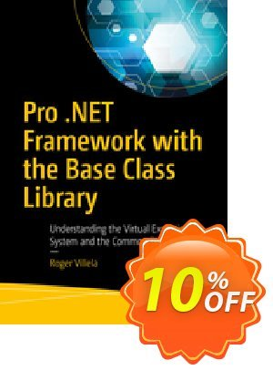Pro .NET Framework with the Base Class Library (Villela) discount coupon Pro .NET Framework with the Base Class Library (Villela) Deal - Pro .NET Framework with the Base Class Library (Villela) Exclusive Easter Sale offer for iVoicesoft