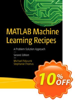 MATLAB Machine Learning Recipes (Paluszek) Coupon discount MATLAB Machine Learning Recipes (Paluszek) Deal. Promotion: MATLAB Machine Learning Recipes (Paluszek) Exclusive Easter Sale offer for iVoicesoft