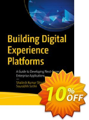 Building Digital Experience Platforms (Shivakumar) Coupon discount Building Digital Experience Platforms (Shivakumar) Deal. Promotion: Building Digital Experience Platforms (Shivakumar) Exclusive Easter Sale offer for iVoicesoft