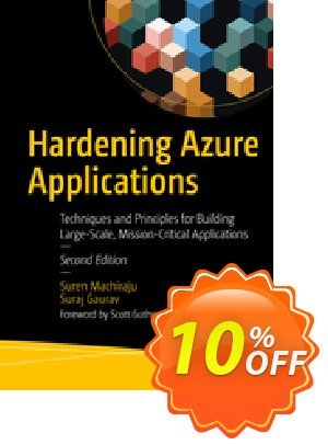 Hardening Azure Applications (Machiraju) discount coupon Hardening Azure Applications (Machiraju) Deal - Hardening Azure Applications (Machiraju) Exclusive Easter Sale offer for iVoicesoft