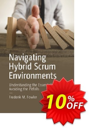 Navigating Hybrid Scrum Environments (Fowler) discount coupon Navigating Hybrid Scrum Environments (Fowler) Deal - Navigating Hybrid Scrum Environments (Fowler) Exclusive Easter Sale offer for iVoicesoft