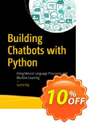Building Chatbots with Python (Raj) Coupon discount Building Chatbots with Python (Raj) Deal. Promotion: Building Chatbots with Python (Raj) Exclusive Easter Sale offer for iVoicesoft