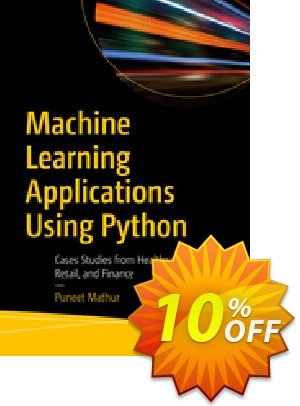 Machine Learning Applications Using Python (Mathur) discount coupon Machine Learning Applications Using Python (Mathur) Deal - Machine Learning Applications Using Python (Mathur) Exclusive Easter Sale offer for iVoicesoft