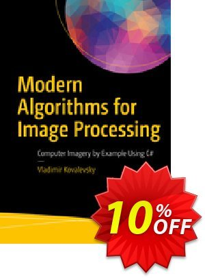 Modern Algorithms for Image Processing (Kovalevsky) discount coupon Modern Algorithms for Image Processing (Kovalevsky) Deal - Modern Algorithms for Image Processing (Kovalevsky) Exclusive Easter Sale offer for iVoicesoft