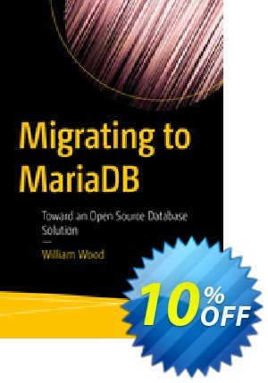 Migrating to MariaDB (Wood) 프로모션 코드 Migrating to MariaDB (Wood) Deal 프로모션: Migrating to MariaDB (Wood) Exclusive Easter Sale offer for iVoicesoft