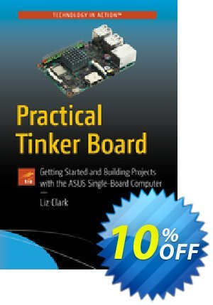 Practical Tinker Board (Clark) discount coupon Practical Tinker Board (Clark) Deal - Practical Tinker Board (Clark) Exclusive Easter Sale offer for iVoicesoft