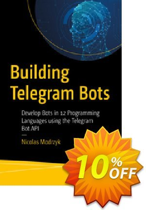 Building Telegram Bots (Modrzyk) discount coupon Building Telegram Bots (Modrzyk) Deal - Building Telegram Bots (Modrzyk) Exclusive Easter Sale offer for iVoicesoft