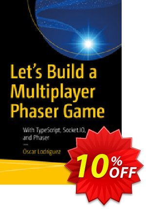 Let's Build a Multiplayer Phaser Game (Lodriguez) discount coupon Let's Build a Multiplayer Phaser Game (Lodriguez) Deal - Let's Build a Multiplayer Phaser Game (Lodriguez) Exclusive Easter Sale offer for iVoicesoft