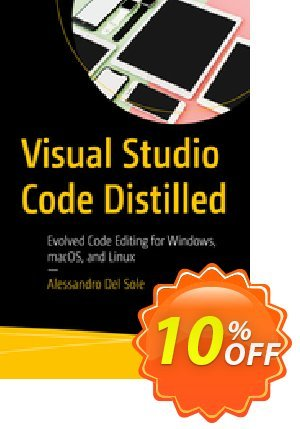Visual Studio Code Distilled (Del Sole) discount coupon Visual Studio Code Distilled (Del Sole) Deal - Visual Studio Code Distilled (Del Sole) Exclusive Easter Sale offer for iVoicesoft