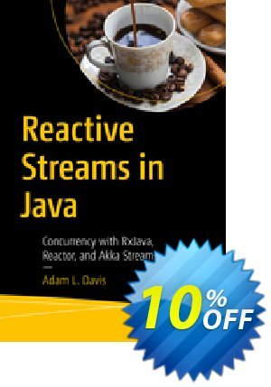Reactive Streams in Java (Davis) discount coupon Reactive Streams in Java (Davis) Deal - Reactive Streams in Java (Davis) Exclusive Easter Sale offer for iVoicesoft