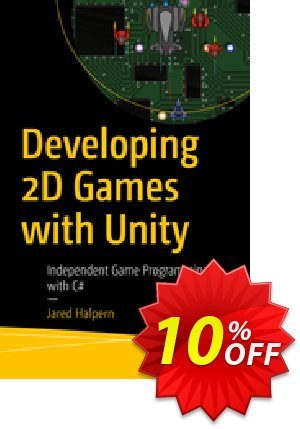Developing 2D Games with Unity (Halpern) discount coupon Developing 2D Games with Unity (Halpern) Deal - Developing 2D Games with Unity (Halpern) Exclusive Easter Sale offer for iVoicesoft