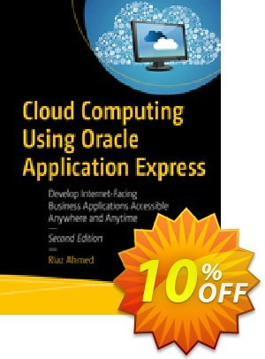 Cloud Computing Using Oracle Application Express (Ahmed) discount coupon Cloud Computing Using Oracle Application Express (Ahmed) Deal - Cloud Computing Using Oracle Application Express (Ahmed) Exclusive Easter Sale offer for iVoicesoft