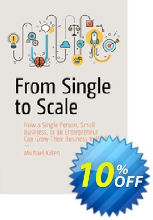 From Single to Scale (Killen) discount coupon From Single to Scale (Killen) Deal - From Single to Scale (Killen) Exclusive Easter Sale offer for iVoicesoft