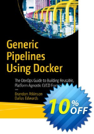 Generic Pipelines Using Docker (Atkinson) discount coupon Generic Pipelines Using Docker (Atkinson) Deal - Generic Pipelines Using Docker (Atkinson) Exclusive Easter Sale offer for iVoicesoft