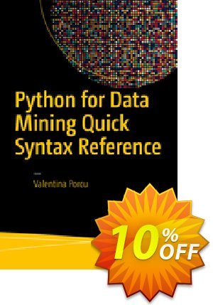 Python for Data Mining Quick Syntax Reference (Porcu) discount coupon Python for Data Mining Quick Syntax Reference (Porcu) Deal - Python for Data Mining Quick Syntax Reference (Porcu) Exclusive Easter Sale offer for iVoicesoft
