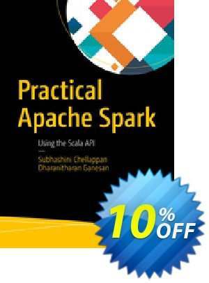 Practical Apache Spark (Chellappan) Coupon discount Practical Apache Spark (Chellappan) Deal. Promotion: Practical Apache Spark (Chellappan) Exclusive Easter Sale offer for iVoicesoft