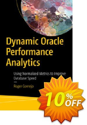 Dynamic Oracle Performance Analytics (Cornejo) discount coupon Dynamic Oracle Performance Analytics (Cornejo) Deal - Dynamic Oracle Performance Analytics (Cornejo) Exclusive Easter Sale offer for iVoicesoft