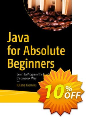 Java for Absolute Beginners (Cosmina) discount coupon Java for Absolute Beginners (Cosmina) Deal - Java for Absolute Beginners (Cosmina) Exclusive Easter Sale offer for iVoicesoft