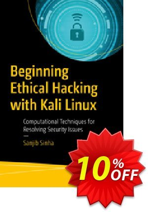 Beginning Ethical Hacking with Kali Linux (Sinha) Coupon discount Beginning Ethical Hacking with Kali Linux (Sinha) Deal. Promotion: Beginning Ethical Hacking with Kali Linux (Sinha) Exclusive Easter Sale offer for iVoicesoft