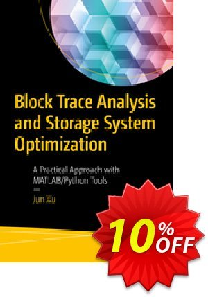 Block Trace Analysis and Storage System Optimization (Xu) discount coupon Block Trace Analysis and Storage System Optimization (Xu) Deal - Block Trace Analysis and Storage System Optimization (Xu) Exclusive Easter Sale offer for iVoicesoft