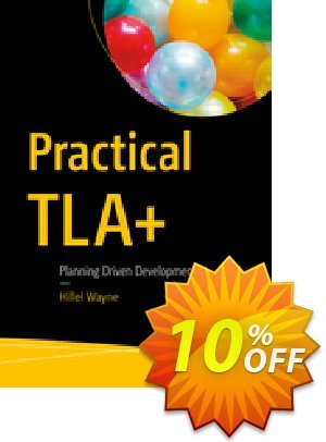 Practical TLA+ (Wayne) Coupon discount Practical TLA+ (Wayne) Deal. Promotion: Practical TLA+ (Wayne) Exclusive Easter Sale offer for iVoicesoft