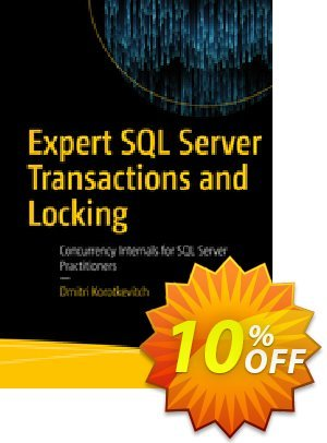 Expert SQL Server Transactions and Locking (Korotkevitch) Coupon discount Expert SQL Server Transactions and Locking (Korotkevitch) Deal. Promotion: Expert SQL Server Transactions and Locking (Korotkevitch) Exclusive Easter Sale offer for iVoicesoft