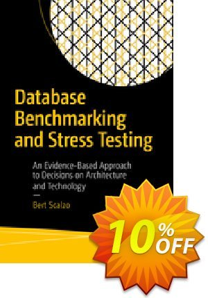 Database Benchmarking and Stress Testing (Scalzo) Coupon discount Database Benchmarking and Stress Testing (Scalzo) Deal. Promotion: Database Benchmarking and Stress Testing (Scalzo) Exclusive Easter Sale offer for iVoicesoft