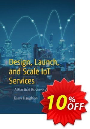 Design, Launch, and Scale IoT Services (Haughian) discount coupon Design, Launch, and Scale IoT Services (Haughian) Deal - Design, Launch, and Scale IoT Services (Haughian) Exclusive Easter Sale offer for iVoicesoft