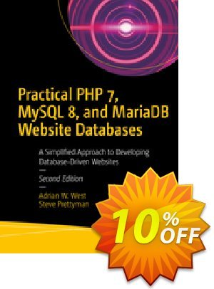 Practical PHP 7, MySQL 8, and MariaDB Website Databases (West) discount coupon Practical PHP 7, MySQL 8, and MariaDB Website Databases (West) Deal - Practical PHP 7, MySQL 8, and MariaDB Website Databases (West) Exclusive Easter Sale offer for iVoicesoft