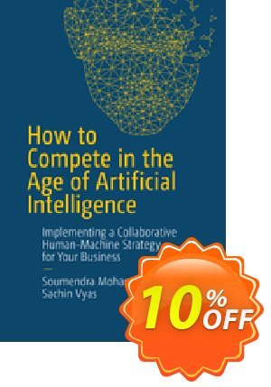 How to Compete in the Age of Artificial Intelligence (Mohanty) discount coupon How to Compete in the Age of Artificial Intelligence (Mohanty) Deal - How to Compete in the Age of Artificial Intelligence (Mohanty) Exclusive Easter Sale offer for iVoicesoft