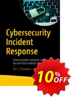 Cybersecurity Incident Response (Thompson) discount coupon Cybersecurity Incident Response (Thompson) Deal - Cybersecurity Incident Response (Thompson) Exclusive Easter Sale offer for iVoicesoft