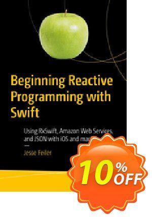 Beginning Reactive Programming with Swift (Feiler) discount coupon Beginning Reactive Programming with Swift (Feiler) Deal - Beginning Reactive Programming with Swift (Feiler) Exclusive Easter Sale offer for iVoicesoft