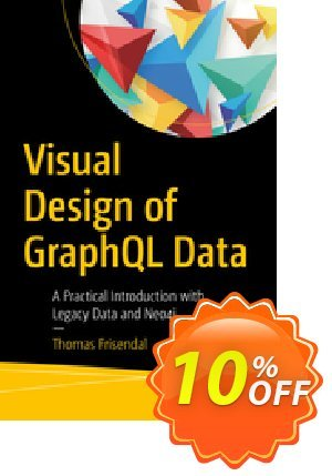 Visual Design of GraphQL Data (Frisendal) discount coupon Visual Design of GraphQL Data (Frisendal) Deal - Visual Design of GraphQL Data (Frisendal) Exclusive Easter Sale offer for iVoicesoft