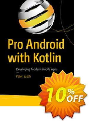 Pro Android with Kotlin (Späth) discount coupon Pro Android with Kotlin (Späth) Deal - Pro Android with Kotlin (Späth) Exclusive Easter Sale offer for iVoicesoft