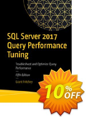 SQL Server 2017 Query Performance Tuning (Fritchey) discount coupon SQL Server 2017 Query Performance Tuning (Fritchey) Deal - SQL Server 2017 Query Performance Tuning (Fritchey) Exclusive Easter Sale offer for iVoicesoft