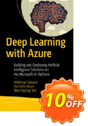 Deep Learning with Azure (Salvaris) discount coupon Deep Learning with Azure (Salvaris) Deal - Deep Learning with Azure (Salvaris) Exclusive Easter Sale offer for iVoicesoft