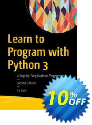 Learn to Program with Python 3 (Kalb) discount coupon Learn to Program with Python 3 (Kalb) Deal - Learn to Program with Python 3 (Kalb) Exclusive Easter Sale offer for iVoicesoft