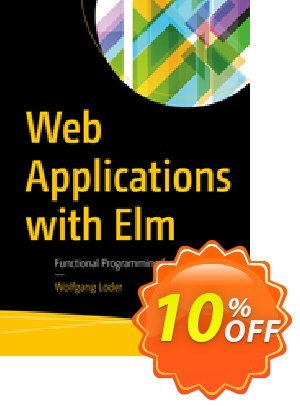 Web Applications with Elm (Loder) 優惠券,折扣碼 Web Applications with Elm (Loder) Deal,促銷代碼: Web Applications with Elm (Loder) Exclusive Easter Sale offer for iVoicesoft