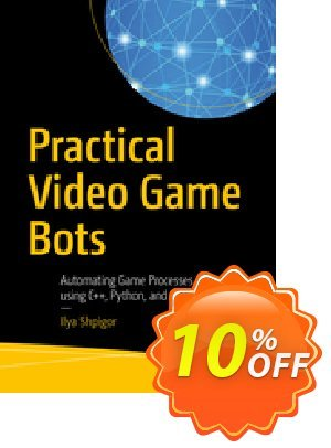 Practical Video Game Bots (Shpigor) discount coupon Practical Video Game Bots (Shpigor) Deal - Practical Video Game Bots (Shpigor) Exclusive Easter Sale offer for iVoicesoft