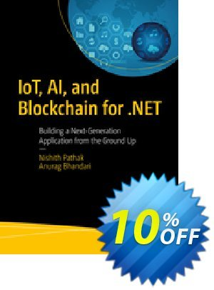 IoT, AI, and Blockchain for .NET (Pathak) 優惠券,折扣碼 IoT, AI, and Blockchain for .NET (Pathak) Deal,促銷代碼: IoT, AI, and Blockchain for .NET (Pathak) Exclusive Easter Sale offer for iVoicesoft