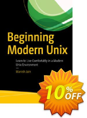 Beginning Modern Unix (Jain) discount coupon Beginning Modern Unix (Jain) Deal - Beginning Modern Unix (Jain) Exclusive Easter Sale offer for iVoicesoft