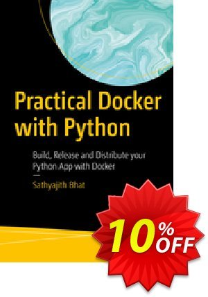 Practical Docker with Python (Bhat) Coupon discount Practical Docker with Python (Bhat) Deal. Promotion: Practical Docker with Python (Bhat) Exclusive Easter Sale offer for iVoicesoft