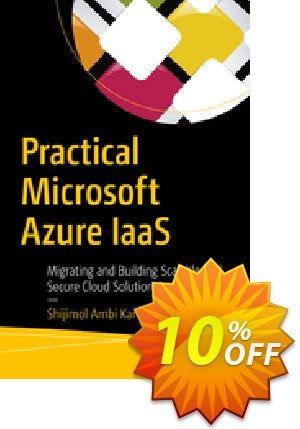 Practical Microsoft Azure IaaS (A.K.) discount coupon Practical Microsoft Azure IaaS (A.K.) Deal - Practical Microsoft Azure IaaS (A.K.) Exclusive Easter Sale offer for iVoicesoft