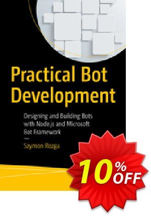 Practical Bot Development (Rozga) discount coupon Practical Bot Development (Rozga) Deal - Practical Bot Development (Rozga) Exclusive Easter Sale offer for iVoicesoft