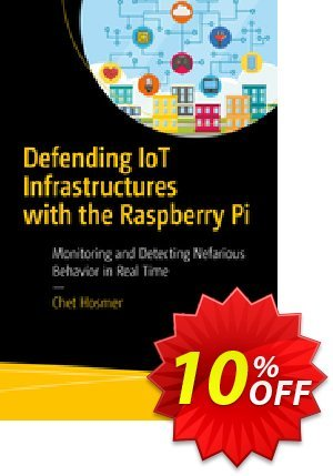 Defending IoT Infrastructures with the Raspberry Pi (Hosmer) 프로모션 코드 Defending IoT Infrastructures with the Raspberry Pi (Hosmer) Deal 프로모션: Defending IoT Infrastructures with the Raspberry Pi (Hosmer) Exclusive Easter Sale offer for iVoicesoft