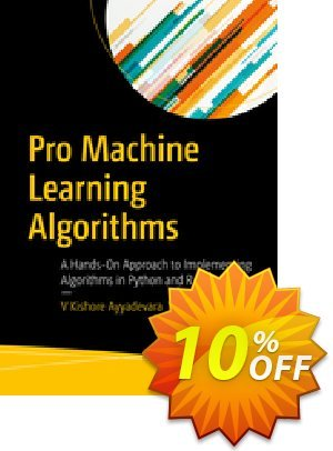 Pro Machine Learning Algorithms (Ayyadevara) Coupon discount Pro Machine Learning Algorithms (Ayyadevara) Deal. Promotion: Pro Machine Learning Algorithms (Ayyadevara) Exclusive Easter Sale offer for iVoicesoft