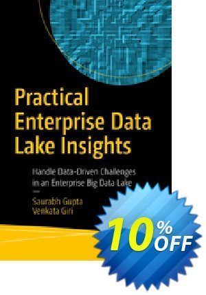 Practical Enterprise Data Lake Insights (Gupta) discount coupon Practical Enterprise Data Lake Insights (Gupta) Deal - Practical Enterprise Data Lake Insights (Gupta) Exclusive Easter Sale offer for iVoicesoft