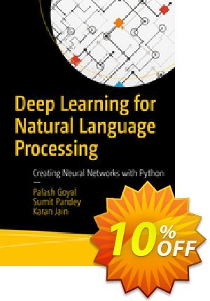 Deep Learning for Natural Language Processing (Goyal) 優惠券,折扣碼 Deep Learning for Natural Language Processing (Goyal) Deal,促銷代碼: Deep Learning for Natural Language Processing (Goyal) Exclusive Easter Sale offer for iVoicesoft